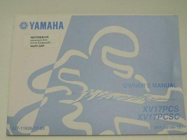 YAMAHA XV17 PCS XV 17 PCSC Ausgabe 2003 5PX-28199-12 Betriebsanleitung Handbuch